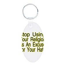 Stop Using Religion Keychains