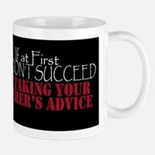 If At First You Don't Succeed - Black Mug