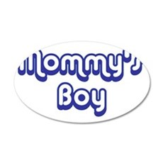 Mommy's Boy 20x12 Oval Wall Decal