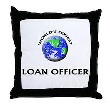 World's Sexiest Loan Officer Throw Pillow