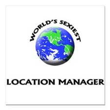 World's Sexiest Location Manager Square Car Magnet
