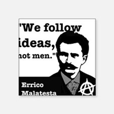 We Follow Ideas - Malatesta Sticker
