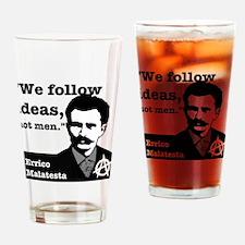 We Follow Ideas - Malatesta Drinking Glass
