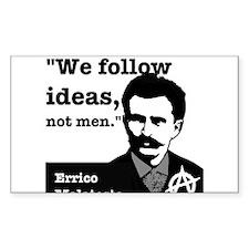 We Follow Ideas - Malatesta Decal