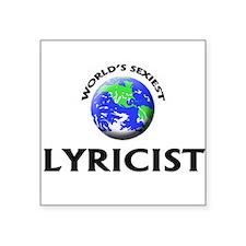 World's Sexiest Lyricist Sticker