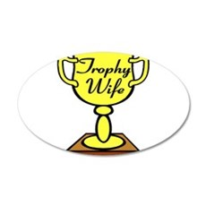 Trophy Wife Wall Decal