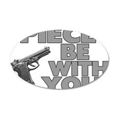 Piece Be With You 20x12 Oval Wall Decal