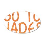 Go To Hades 20x12 Oval Wall Decal