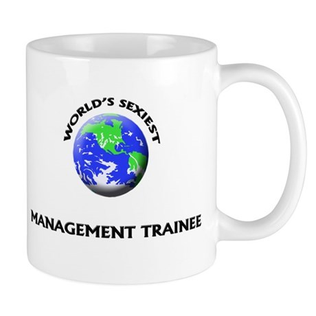World's Sexiest Management Trainee Mug
