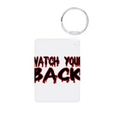 Watch Your Back Keychains