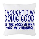 Voices In My Head Woven Throw Pillow