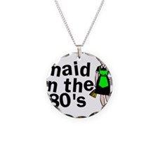 Maid In The 80's Necklace