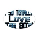 Love The 80's 20x12 Oval Wall Decal