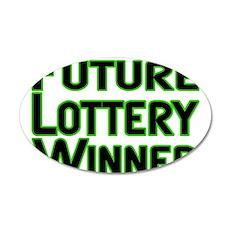 Future Lottery Winner 35x21 Oval Wall Decal