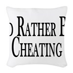 Rather Be Cheating Woven Throw Pillow