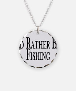 Rather Be Fishing Necklace