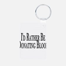 Rather Donate Blood Keychains