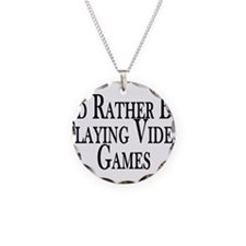 Rather Play Video Games Necklace