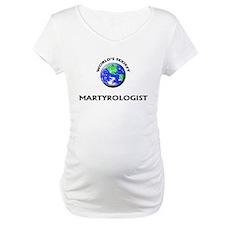 World's Sexiest Martyrologist Shirt