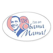 Obama Mama '08 Oval Decal