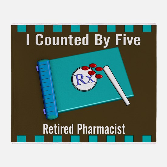 retired pharmacist i counted by 5 2 Throw Blanket