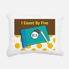 pharmacist I count by 5 1 Rectangular Canvas Pillo