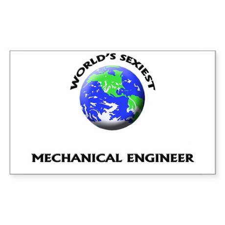 World's Sexiest Mechanical Engineer Sticker