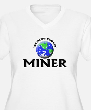 World's Sexiest Miner Plus Size T-Shirt