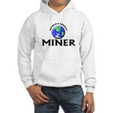 World's Sexiest Miner Hoodie