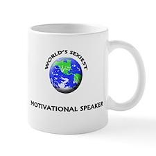 World's Sexiest Motivational Speaker Mug