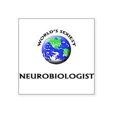 World's Sexiest Neurobiologist Sticker