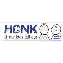 Honk if Kids Fall Out Bumper Bumper Sticker