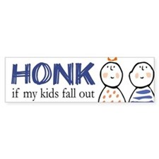 Honk if Kids Fall Out Bumper Bumper Stickers