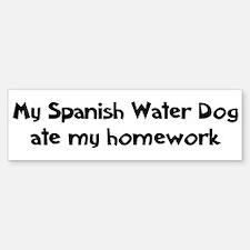 Spanish Water Dog ate my home Bumper Bumper Bumper Sticker