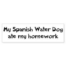 Spanish Water Dog ate my home Bumper Bumper Sticker