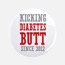"Diabetes Butt Since 2012 3.5"" Button"