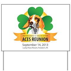 ACES Reunion 2013 Yard Sign