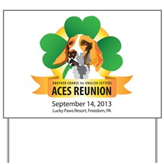 ACES Reunion 2013 Yard Sign