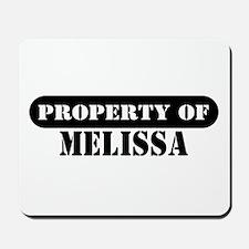 Property of Melissa Mousepad