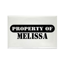 Property of Melissa Rectangle Magnet