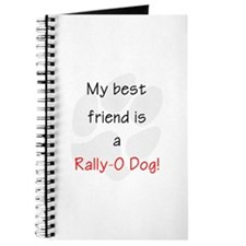 My best friend is a Rally-O dog Journal