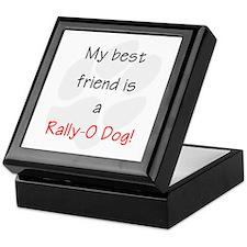 My best friend is a Rally-O dog Keepsake Box