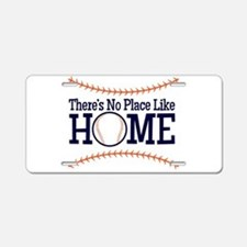 No Place Like Home Aluminum License Plate
