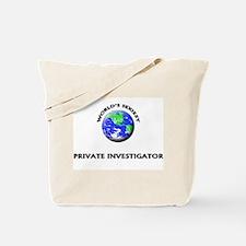 World's Sexiest Private Investigator Tote Bag