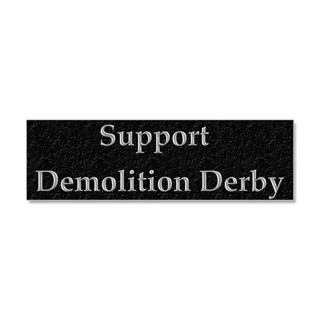 Support Demolition Derby Car Magnet