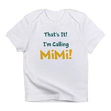 Thats It! Infant T-Shirt