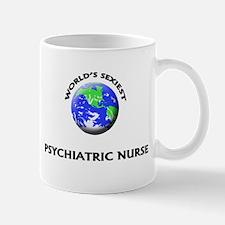 World's Sexiest Psychiatric Nurse Mug
