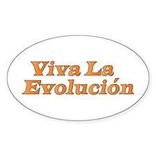 Viva La Evolucion Oval Decal