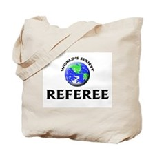 World's Sexiest Referee Tote Bag