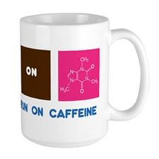 Science Majors Run On Caffeine Mug